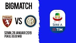 Jadwal Pertandingan Liga Italia Torino Vs Inter Milan, Senin Pukul 00.00 WIB