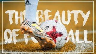 The Beauty of Football • 2017/18