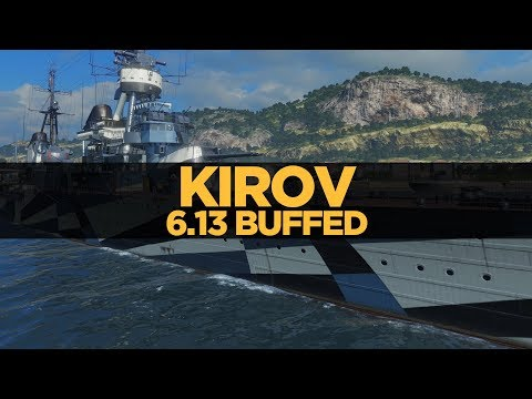 World of Warships - Kirov 6.13 Buffed