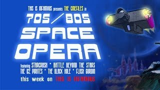 The CineFiles - 70s/80s Space Opera