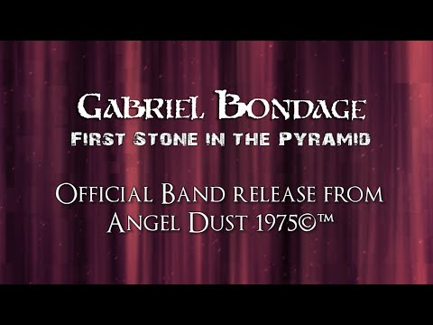 Gabriel Bondage  First Stone In The Pyramid 1975