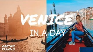 VENICE IN A DAY: Best Things To Do & Places To See