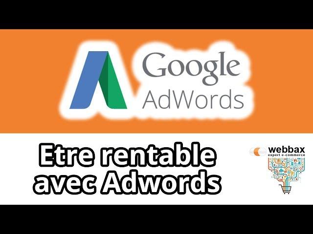La méthode Google Adwords qui génère des ventes !