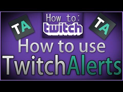 """How To Twitch: """"Twitch Alerts"""""""