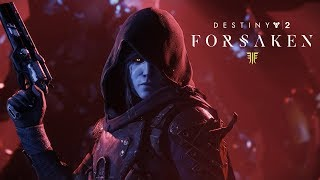 Destiny 2: Forsaken – Legendary Collection Trailer