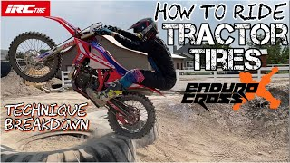 How to Ride Tra¢tor Tires, Endurocross Technique Breakdown!