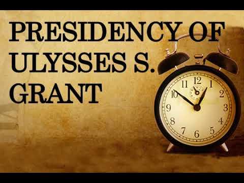 Presidency of Ulysses S Grant