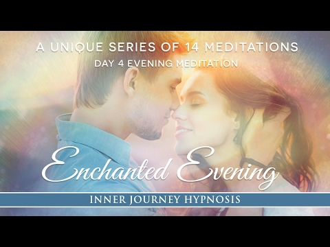 An Enchanted Evening A Meditation for Twin Flame Awakening and Enduring Love