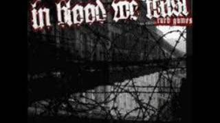 In Blood We Trust - One Truth