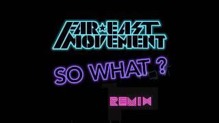 Скачать So What Far East Movement Battle Remix Ft Lil Jon Ludacris