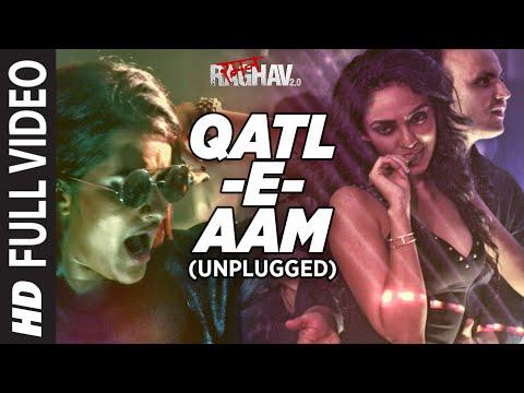 Qatl-E-Aam 2.0 (Unplugged) Full Video Song | Raman Raghav 2.0 | Sona Mohapatra | Sobhita Dhulipala