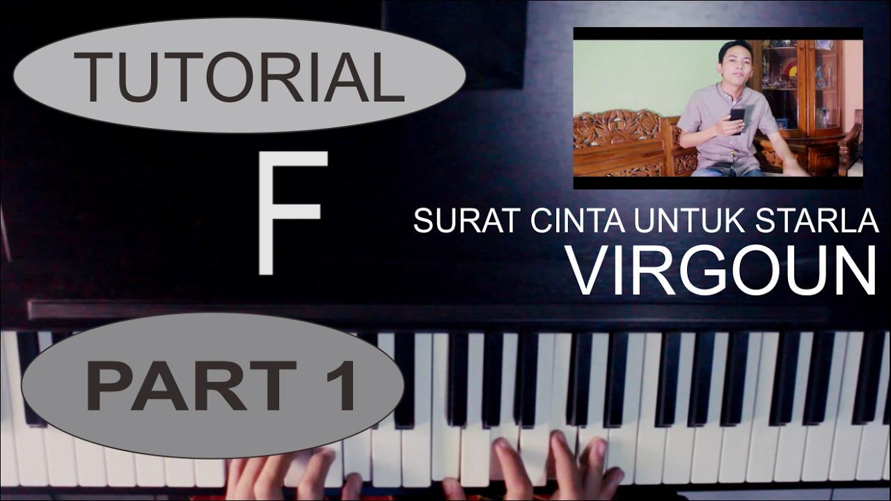 Tutorial Piano Lagu Surat Cinta Untuk Starla Virgoun By Adi Part 1