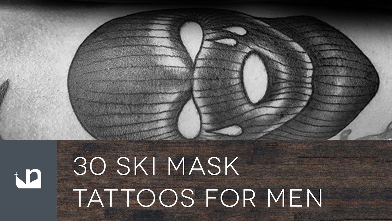 30 ski mask tattoos for men youtube. Black Bedroom Furniture Sets. Home Design Ideas