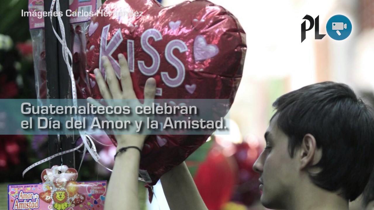 Guatemaltecos Celebran El Día Del Amor Y La Amistad Youtube
