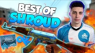 CS:GO - BEST OF shroud! ft. Stream Highlights, Insane Clutches, One Taps & More!