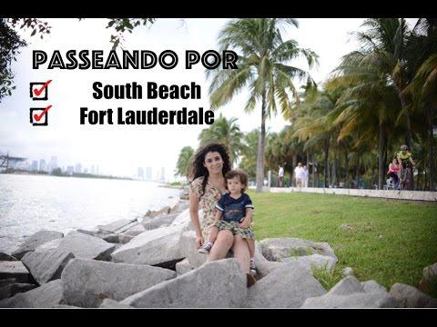 Passeando por South Beach e Fort  Lauderdale  #Vlog7 | Larissa Sampaio