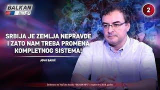 INTERVJU: Jovo Bakić - Srbija je zemlja nepravde i zato nam treba promena celog sistema! (15.9.2018)