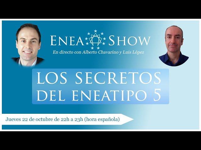 Los secretos del Eneatipo 5    Enea-Show en Directo