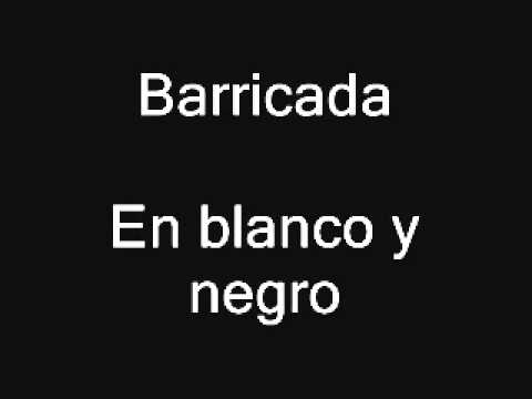 Barricada - En blanco y negro