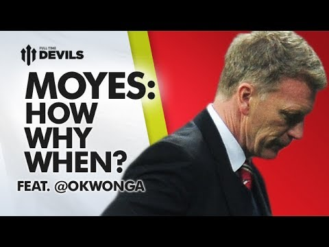 Moyes - How? Why? When? | feat Musa Okwonga | ANALYSIS