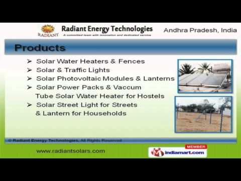 Solar Energy Product by Radiant Energy Technologies, Hyderabad