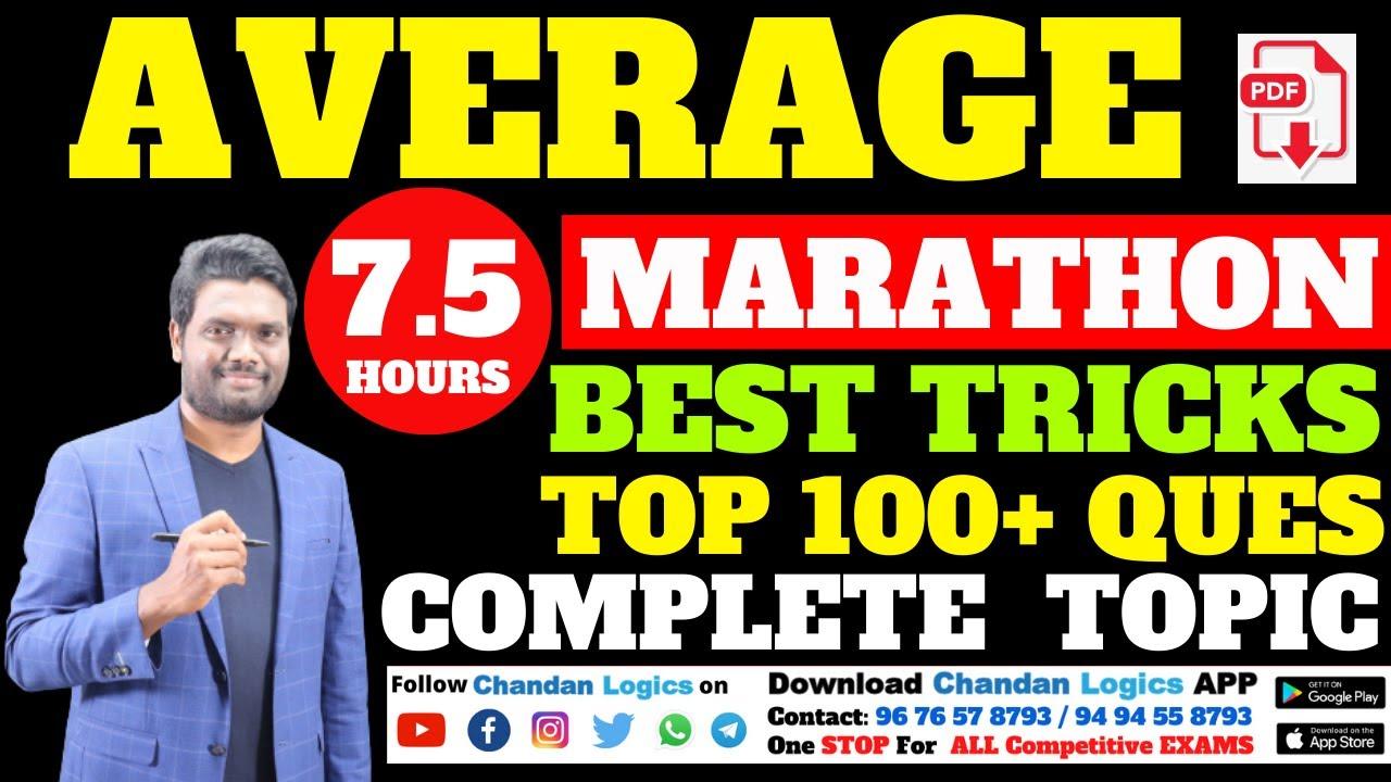 Download AVERAGE COMPLETE TOPIC  | BEST TRICKS & EXPLANATION |100+ QUES 7.5 HOURS MARATHON | Chandan Logics