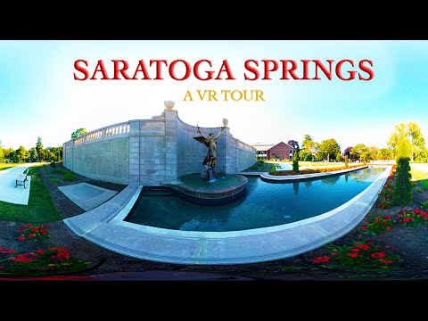 Virtual Reality Tour of Saratoga Springs, NY