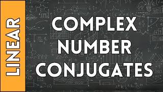 Complex Conjugates - Linear Algebra Made Easy (2016)