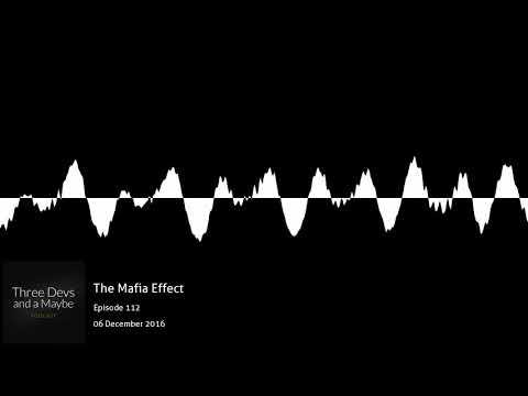 🎙️112: The Mafia Effect