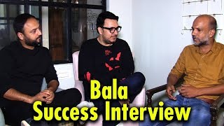 Exclusive Bala Success Interview | Dinesh Vijan | Amar kaushik