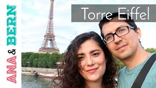 Mejores vistas de la TORRE EIFFEL  / Ana y Bern