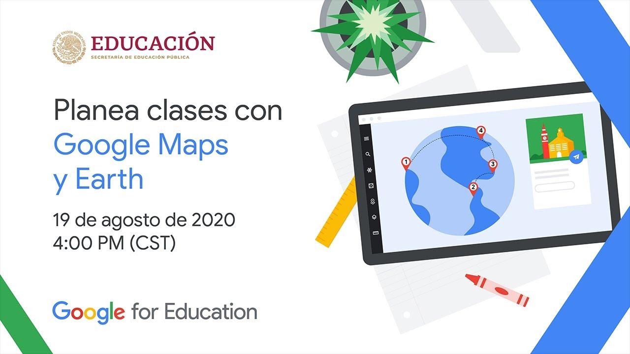 """Participación en el Webinar de Google """"Crea Clases con Google Earth y Maps"""" - Aulas Digitales"""