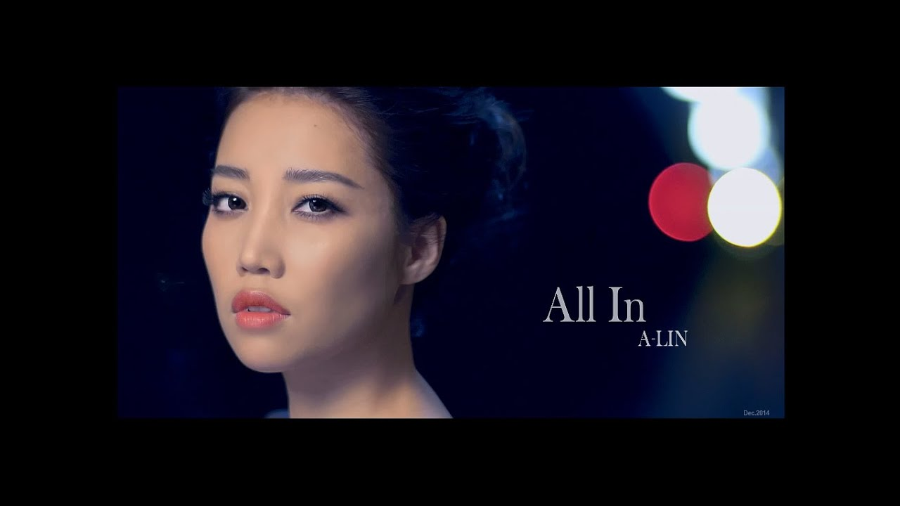a-lin_A-Lin《All In》Official MV HD - YouTube