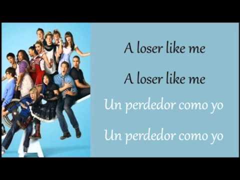 Glee: Loser Like Me (Lyrics + Español)