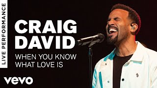 Craig David - When You Know What Love Is - Live Performance | Vevo