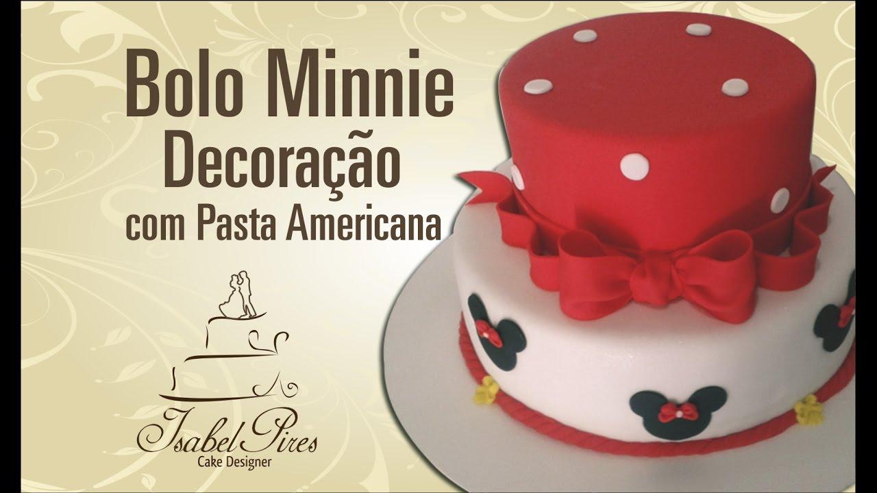 Decoração de Bolo da Minnie com Pasta Americana  YouTube