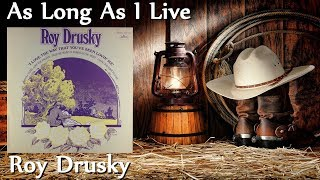 Watch Roy Drusky As Long As I Live video