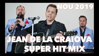 Jean de la Craiova - M-am imbatat, asta e ! Super Hit Mix 2019