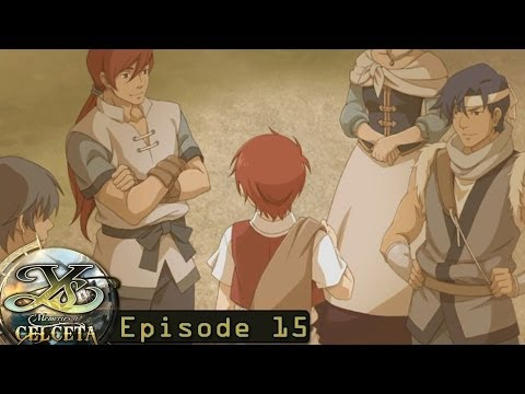 Ys: Memories of Celceta Ep 15 -The Ancient Burrow-