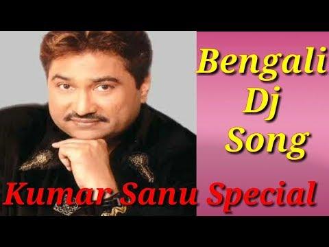 Bengali Dj remix song by Kumar sanu