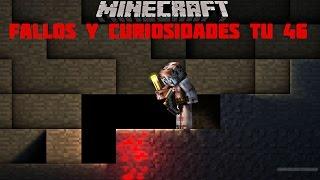 Fallos y curiosidades en minecraft TU 46/Mi mundo Xbox one