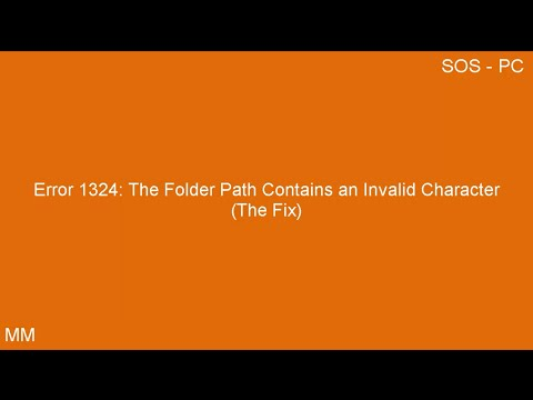 Error 1324 The Folder Path Contains an Invalid Character (The Fix) / Win 10, 8.1, 8, 7, and Vista)