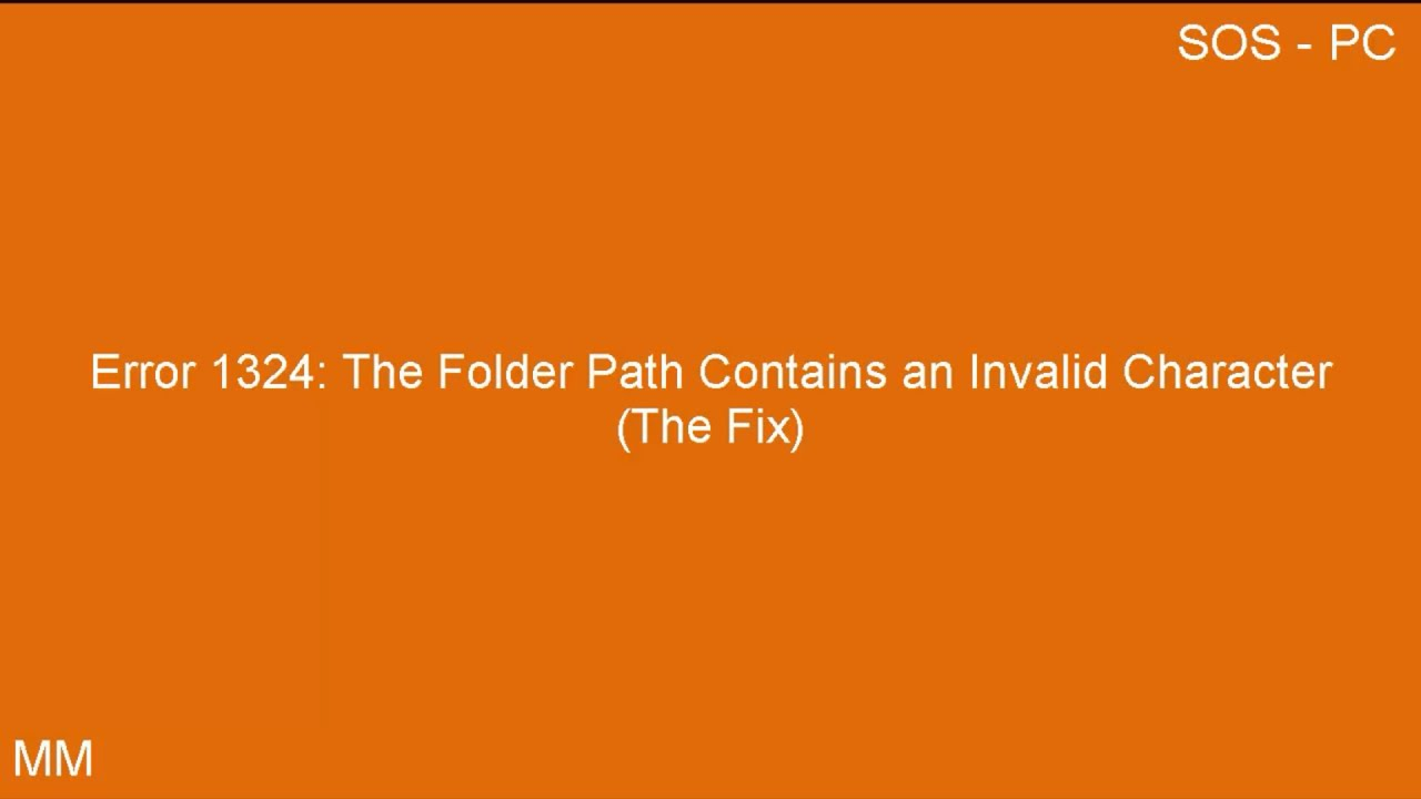 Error 1324 The Folder Path Contains An Invalid Character The Fix Win  8 7 And Vista
