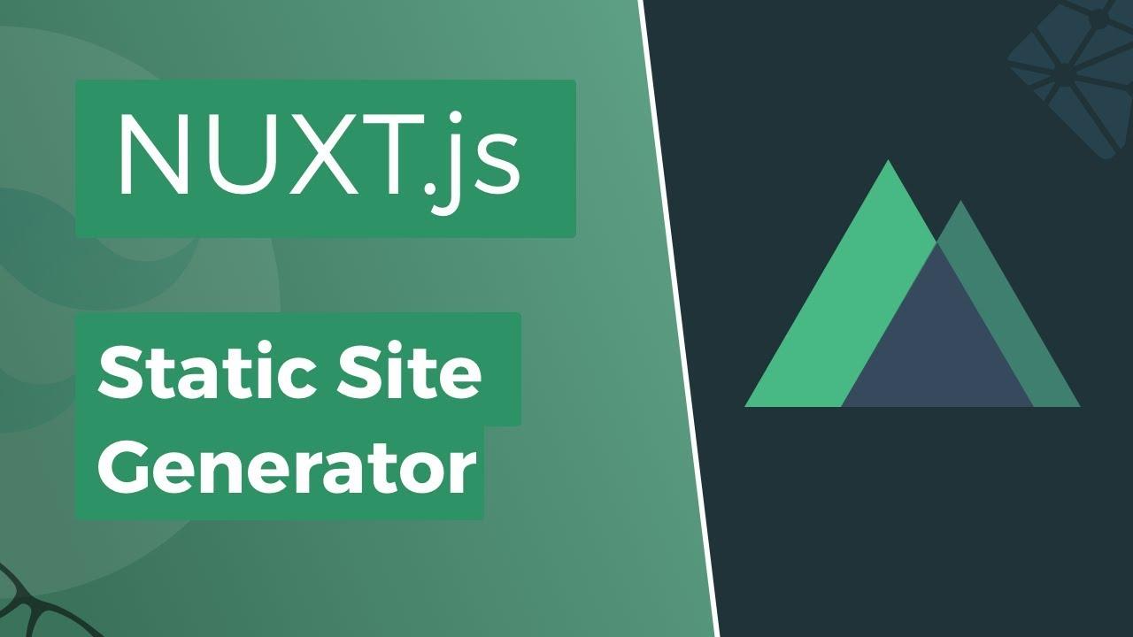 Nuxt js - Static Site Generator