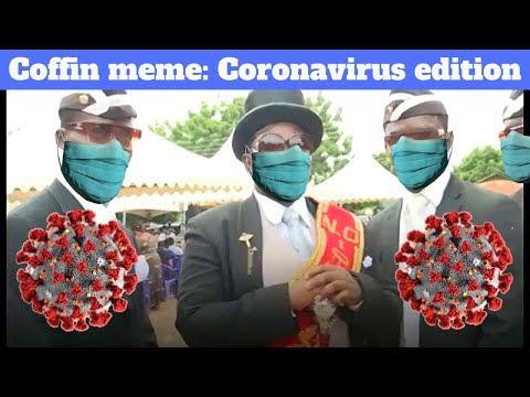 African Funeral/Coffin Meme: Coronavirus edition