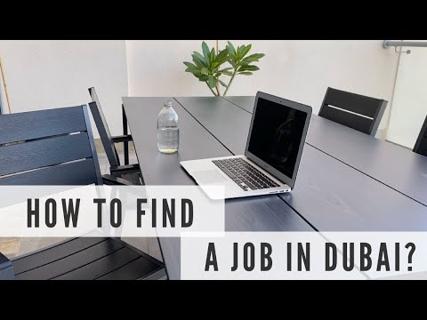 HOW TO GET A JOB IN DUBAI |  Searching Platforms | Online Jobs in Dubai