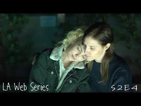 "LA Web Series | S2 E4 ""Which Way?"""