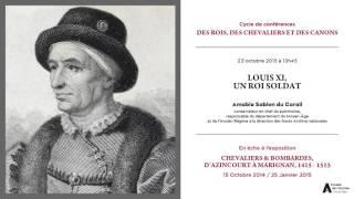 Conférence du 23 octobre 2015 : Louis XI, un roi soldat