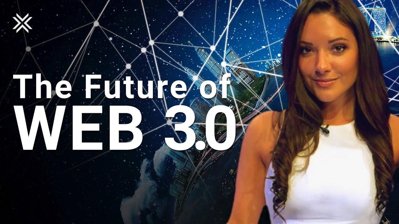 The Future of Web 3.0