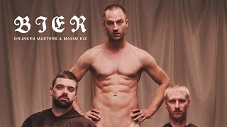 DRUNKEN MASTERS & MAXIM K.I.Z - BIER (OFFICIAL VIDEO)